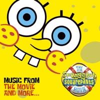 The Spongebob Squarepants Movie - Official Soundtrack