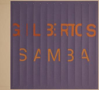 Gilbertos Samba – Gilberto Gil