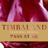 Pass At Me (feat. Pitbull) - Single, Timbaland