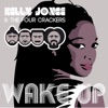Wake Up (feat. Kelly Joyce) - Single