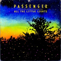 All the Little Lights - Passenger
