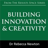 Building Innovation & Creativity (Unabridged) - Dr Rebecca Newton Cover Art