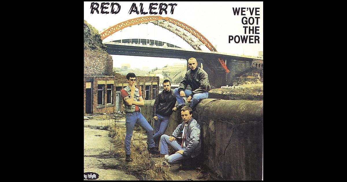 Red Alert Weve Got The Power