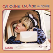 Caroline Lacaze - Road Stop обложка