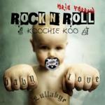 Rock & Roll Koochie Koo (Lullabies) - EP