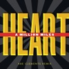 A Million Miles - Single, Heart