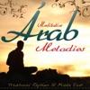 Arab Meditative Melodies. Traditional Rhythms of Middle East, DJ Donovan
