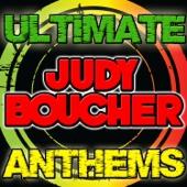 Ultimate Judy Boucher Anthems - Judy Boucher