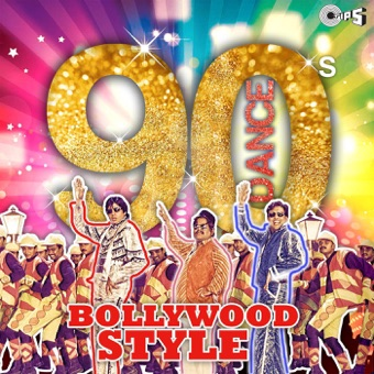 90's Dance (Bollywood Style) – Various Artists