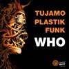 Tujamo & Plastik Funk