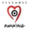 Running - Single, Evermore