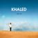 Khaled C'est la vie free listening