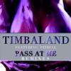 Pass At Me (Remixes) [feat. Pitbull] - EP, Timbaland