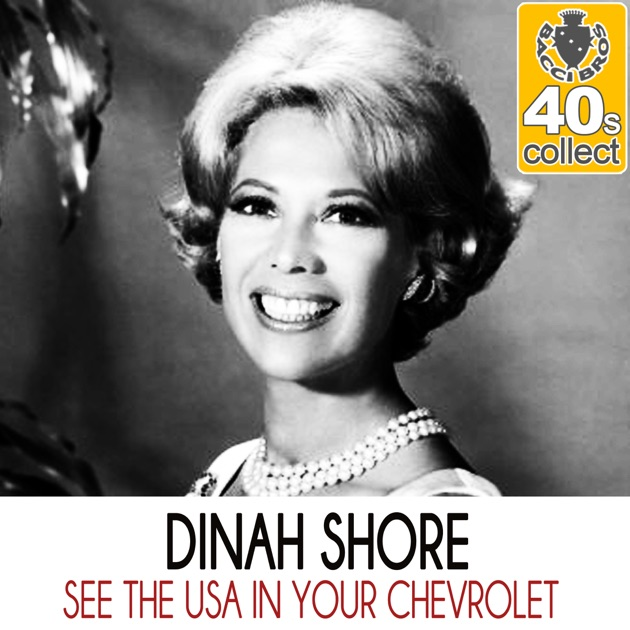 Worksheet. See the USA in Your Chevrolet Remastered  Single by Dinah Shore