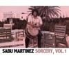 Sorcery, Vol. 1, Sabu Martinez