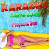 Karaoke - Canta Como Proyecto Uno