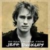 So Real: Songs from Jeff Buckley, Jeff Buckley