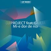 Mi-E Dor De Noi (feat. Giulia)
