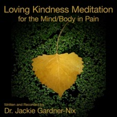 Loving Kindness Meditation (Abbreviated Version)