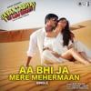 Aa Bhi Ja Mere Mehermaan Single