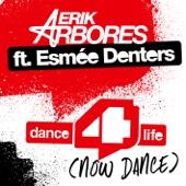 Dance4life (Now Dance) [Radio Edit] [feat. Esmée Denters] - Single cover art