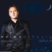 Ya Rabb - Marwan Khoury