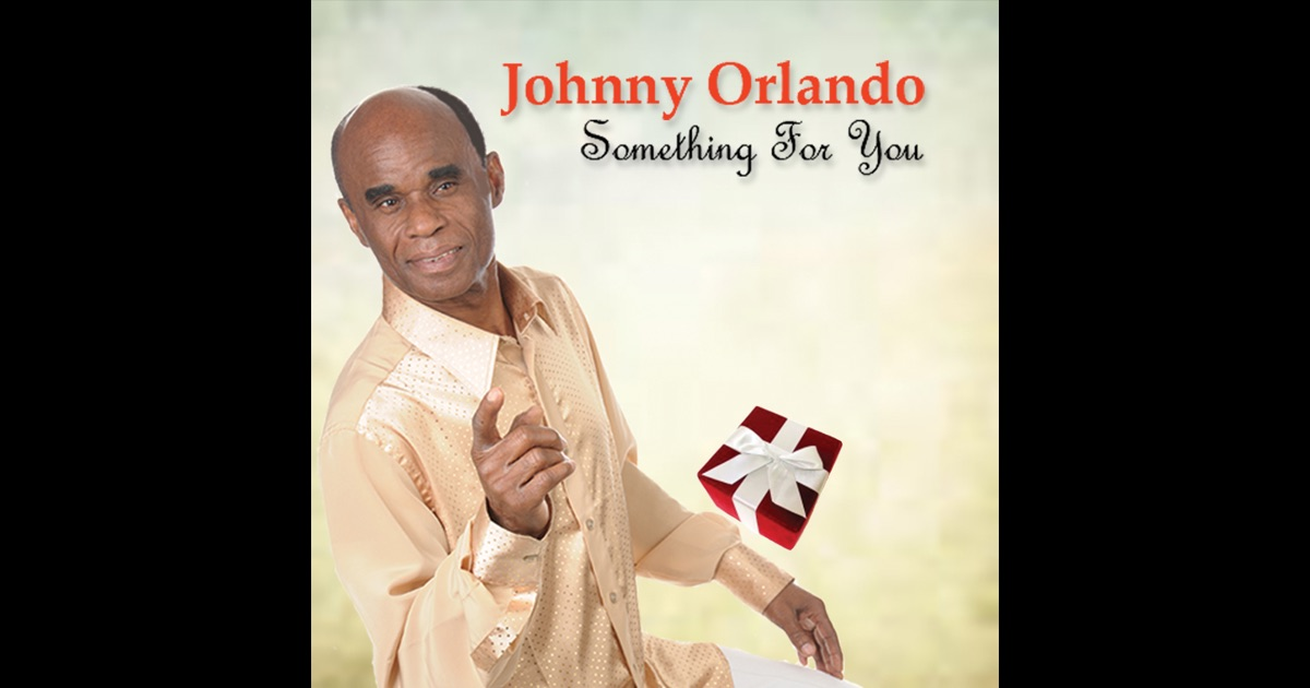 Something For You By Johnny Orlando On ITunes
