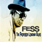 Fess, the Professor Longhair Blues (New Orleans Blues Story)
