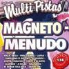 Magneto - Menudo, Music Makers