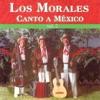 Canto a Mexico, Vol. 2, Los Morales