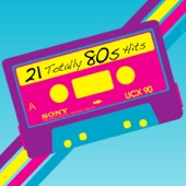 21 Totally 80s Hits - Various Artists Cover Art