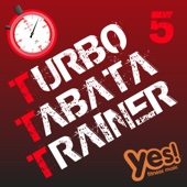 Turbo Tabata Trainer 5 (Unmixed Tabata Workout Music with Vocal Cues)