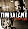 The Way I Are (International Version) - EP, Timbaland