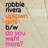 Uptown Girls / Do You Want More - EP