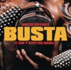 It Ain't Safe No More..., Busta Rhymes
