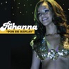 Pon de Replay - Single, Rihanna