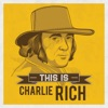 This Is Charlie Rich, Charlie Rich