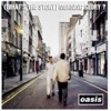 (What's the Story) Morning Glory, Oasis