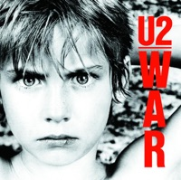 War (Deluxe Edition) [Remastered] - U2