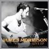 James Morrison (Live) - EP, James Morrison