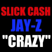 Crazy (Unreleased Freestyle) [feat. Jay-Z] - Single
