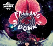 Falling Down - Oasis