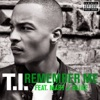 Remember Me (feat. Mary J. Blige) - Single