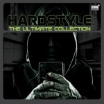 Hardstyle - The Ultimate Collection, Vol. 3