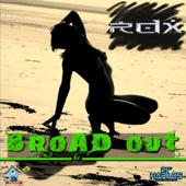 Broad Out (Raw) - RDX
