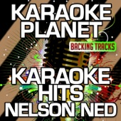 Karaoke Hits Nelson Ned (Karaoke Version) - EP