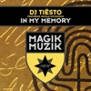 In My Memory (feat. Nicola Hitchcock), Tiësto