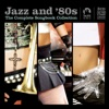 Jazz and 80s - The Complete Collection
