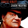 True Grit: Music From the Classic Films of John Wayne, The City of Prague Philharmonic Orchestra & The Dublin Screen Orchestra