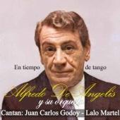 La Última Copa (feat. Juan Carlos Godoy & Orquesta de Alfredo de Angelis)